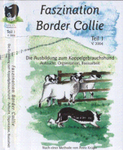 Faszination Border Collie DVD Teil I