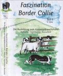Faszination Border Collie DVD Teil I